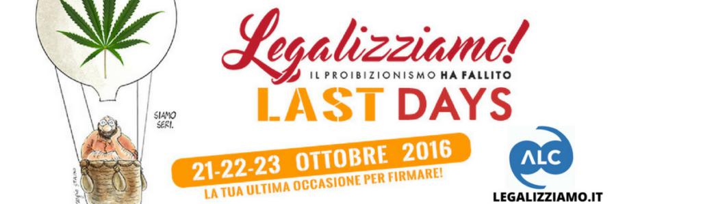 Ultimi Legalizziamo days