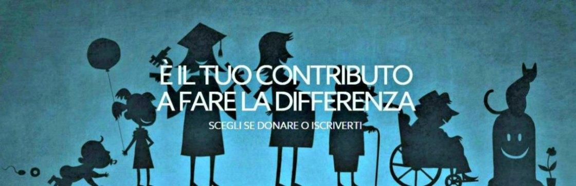 E' il tuo contributo a fare la differenza. Dona o iscriviti