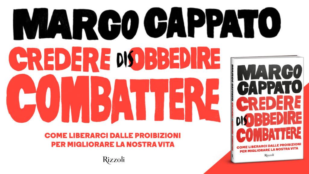 cappato_credere-disobbedire-combattere