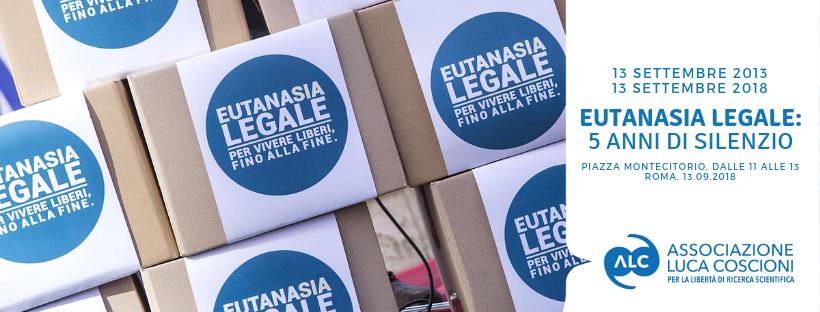 Eutanasia Legale, manifestazione il 13 settembre 2018 a Roma